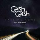 Take Me Home Feat. Bebe Rexha