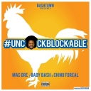 Uncockblockable Feat. Mac Dre, Chino Foreal