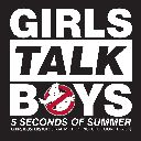 Girls Talk Boys (From Ghostbusters Original Motion Picture Soundtrack)