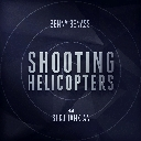 Shooting Helicopter Feat. Serj Tankian (Extended Edit)