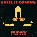 I Feel It Coming (Chorus) Feat. Daft Punk