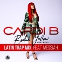 Bodak Yellow Feat. Messiah (Latin Trap Remix)