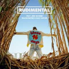 These Days - Rudimental
