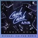 Finest Hour Feat. Abir (Michael Calfan Remix)
