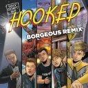 Hooked (Borgeous Remix)