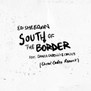 South Of The Border Feat. Camila Cabello & Cardi B (Cheat Codes Remix)