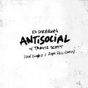 Antisocial (Steel Banglez & Zeph Ellis Remix)