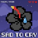 Sad To Cry