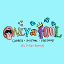 Only A Fool (DJ D-Sol Remix)