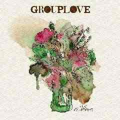 Wildflowers - Grouplove
