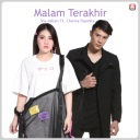 Malam Terakhir Feat. Chevra Papinka