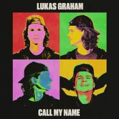 Call My Name - Lukas Graham
